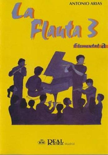 LA FLAUTA Volume 3 Elemental A