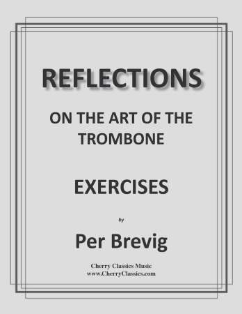 REFLECTION ON THE ART OF THE TROMBONE Exercises