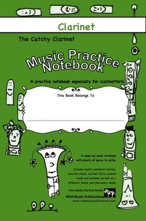 THE CATCHY CLARINET Music Practice Notebook