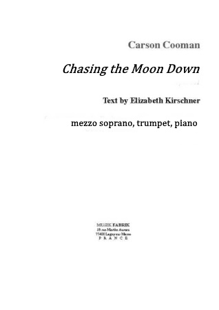 CHASING THE MOON DOWN