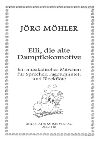 ELLI, DER ALTE DAMPFLOKOMOTIVE (score & parts) with Narrator