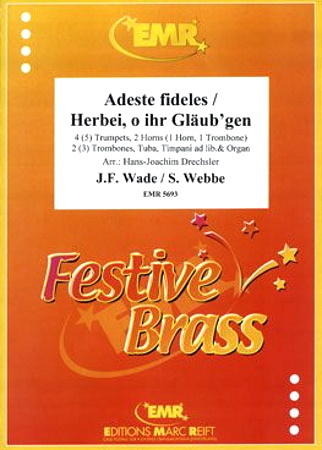 ADESTE FIDELES and HERBEI, O IHR GLAUB'GEN