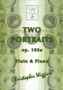 TWO PORTRAITS Op.103a