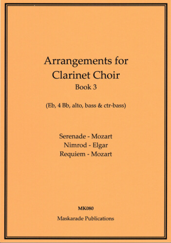 ARRANGEMENTS FOR CLARINET CHOIR Book 3 (score & parts)