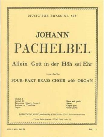ALLEIN GOTT IN DER HOH SEI EHR (score & parts)