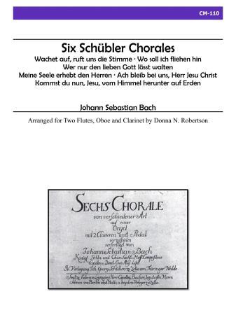 SIX SCHUBLER CHORALES