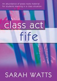 CLASS ACT FIFE + CD