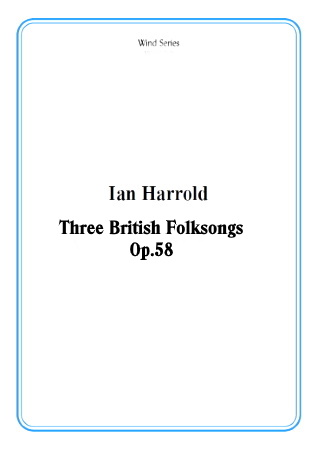THREE BRITISH FOLKSONGS Op.58 (score & parts)
