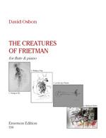 THE CREATURES OF FRIETMAN