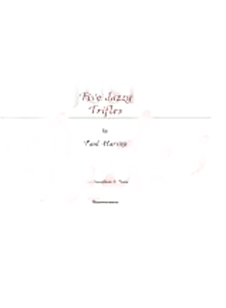 FIVE JAZZY TRIFLES