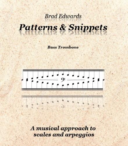 PATTERNS & SNIPPETS Bass Trombone