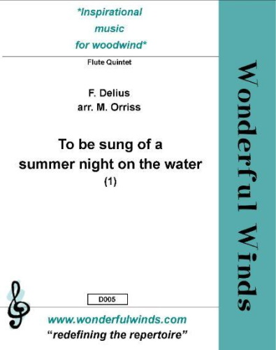 TO BE SUNG OF A SUMMER NIGHT ON THE WATER Part 1