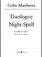 DUOLOGUE and NIGHT SPELL