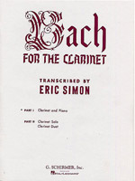 BACH FOR THE CLARINET Volume 1