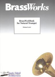 BRASSWORKBOOK for Natural Trumpet