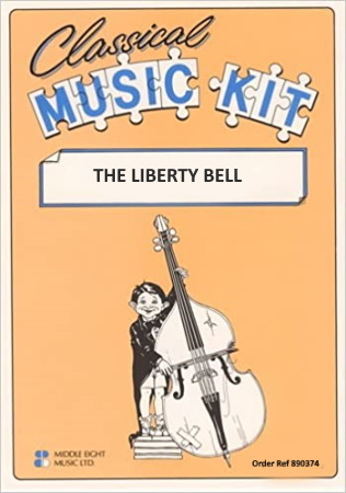 THE LIBERTY BELL (score & parts)