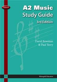 Edexcel A2 MUSIC STUDY GUIDE 3rd Edition