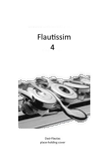 FLAUTISSIM Volume 4