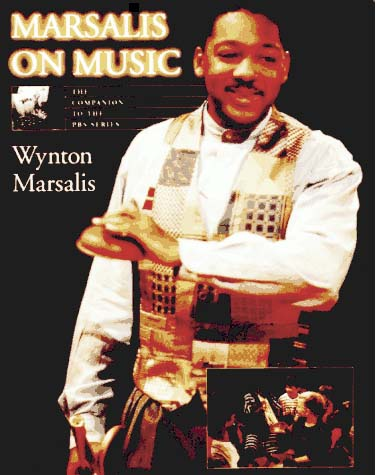 MARSALIS ON MUSIC with CD