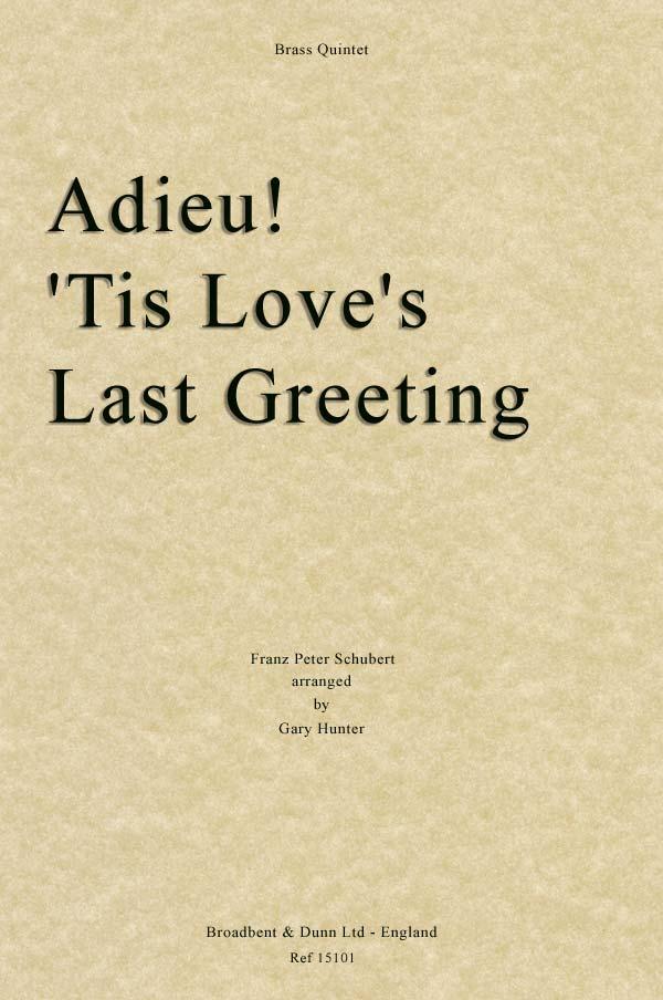 ADIEU! 'TIS LOVE'S LAST GREETING score & parts