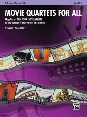 MOVIE QUARTETS FOR ALL Trumpet/Baritone