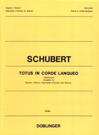 TOTUS IN CORDE LANQUEO  Offertorium Op.46 D.136