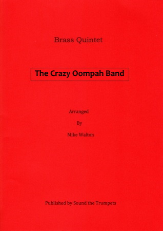 THE CRAZY OOMPAH BAND