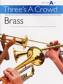 THREE'S A CROWD Junior Book A Brass Trios