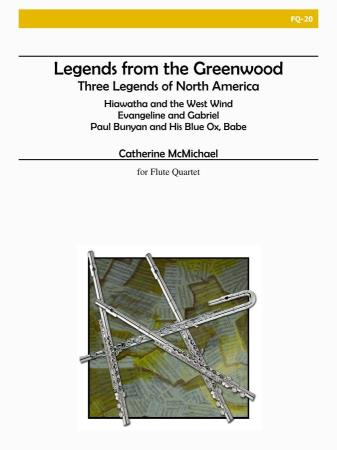 LEGENDS FROM THE GREENWOOD score & parts