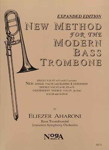 NEW METHOD FOR THE MODERN BASS TROMBONE