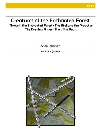 CREATURES OF THE ENCHANTED FOREST