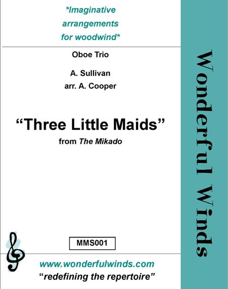 THREE LITTLE MAIDS