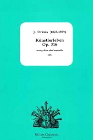 KUNSTLERLEBEN Op.316