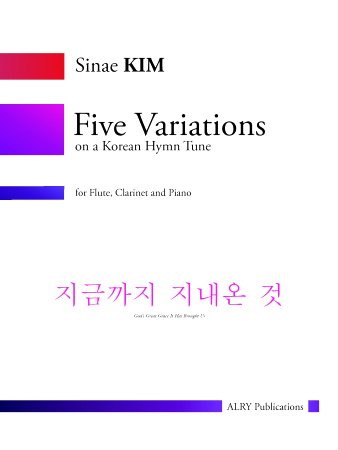 FIVE VARIATIONS ON A KOREAN HYMN TUNE