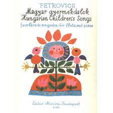 HUNGARIAN CHILDREN'S SONGS