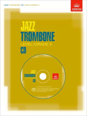 JAZZ TROMBONE CD Grade 5