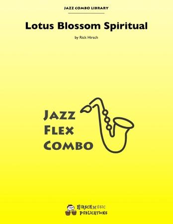 LOTUS BLOSSOM SPIRITUAL (score & parts)