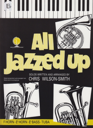 ALL JAZZED UP (Eb edition)