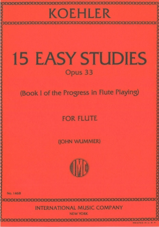 15 EASY STUDIES Op.33 (Progress in Flute Playing Book 1)