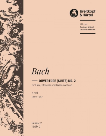 OVERTURE (Suite) in B minor BWV1067 2nd violin part