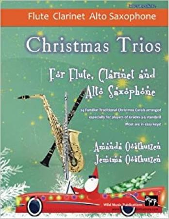 CHRISTMAS TRIOS for Flute, Clarinet & Alto Saxophone
