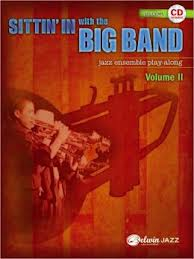 SITTIN IN WITH THE BIG BAND + CD Jazz Ensemble Play-Along
