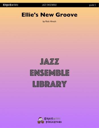 ELLIE'S NEW GROOVE (score & parts)
