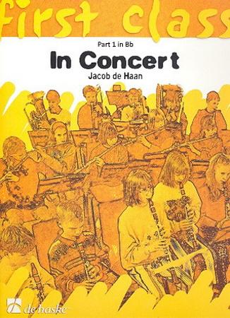 FIRST CLASS IN CONCERT Part 1 Bb: Clarinet/Trumpet/Soprano Sax