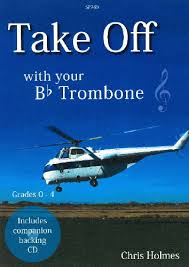 TAKE OFF with your Bb Trombone + CD (treble clef)
