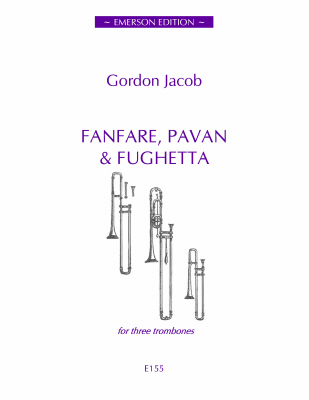FANFARE, PAVAN AND FUGHETTA