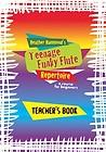 TEENAGE FUNKY FLUTE Repertoire Teacher's Book