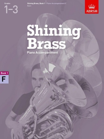 SHINING BRASS Book 1 Piano Accompaniment (F Horn)