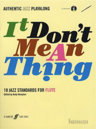IT DON'T MEAN A THING + CD 10 jazz standards