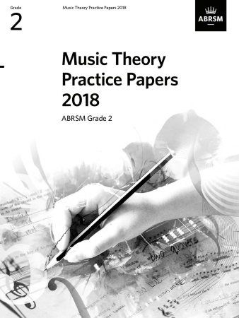 MUSIC THEORY PRACTICE PAPERS 2018 Grade 2